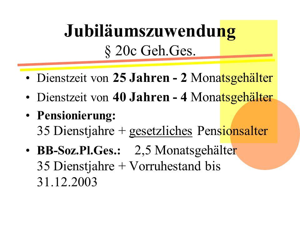 Jubiläumszuwendung § 20c Geh.Ges.