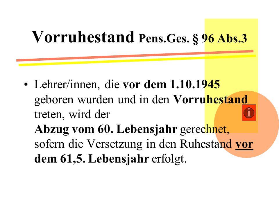 Vorruhestand Pens.Ges. § 96 Abs.3