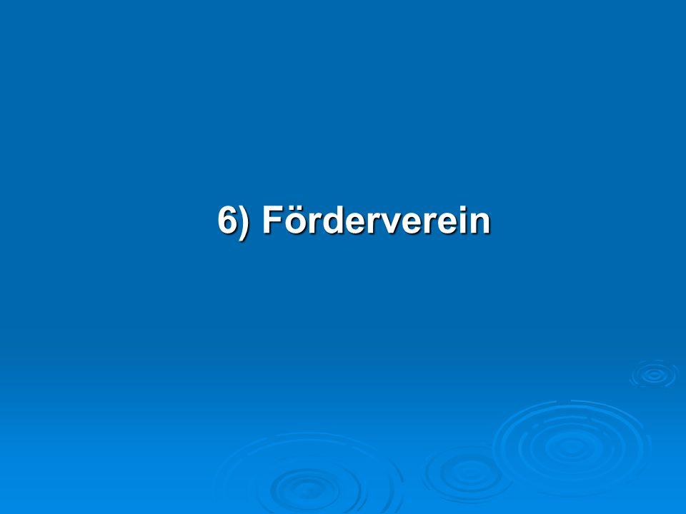 6) Förderverein