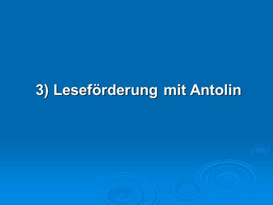3) Leseförderung mit Antolin