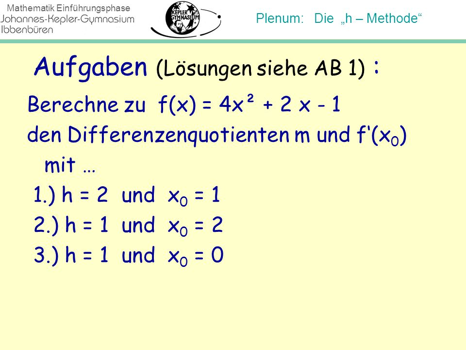 Aufgaben (Lösungen siehe AB 1) :