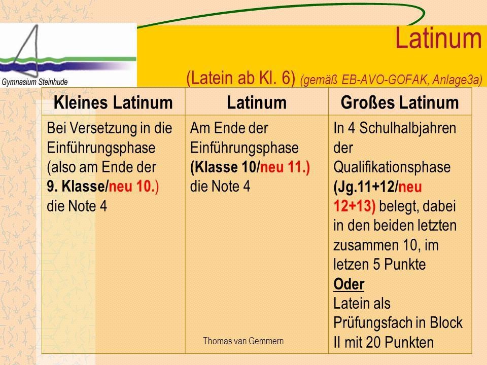Latinum (Latein ab Kl. 6) (gemäß EB-AVO-GOFAK, Anlage3a)