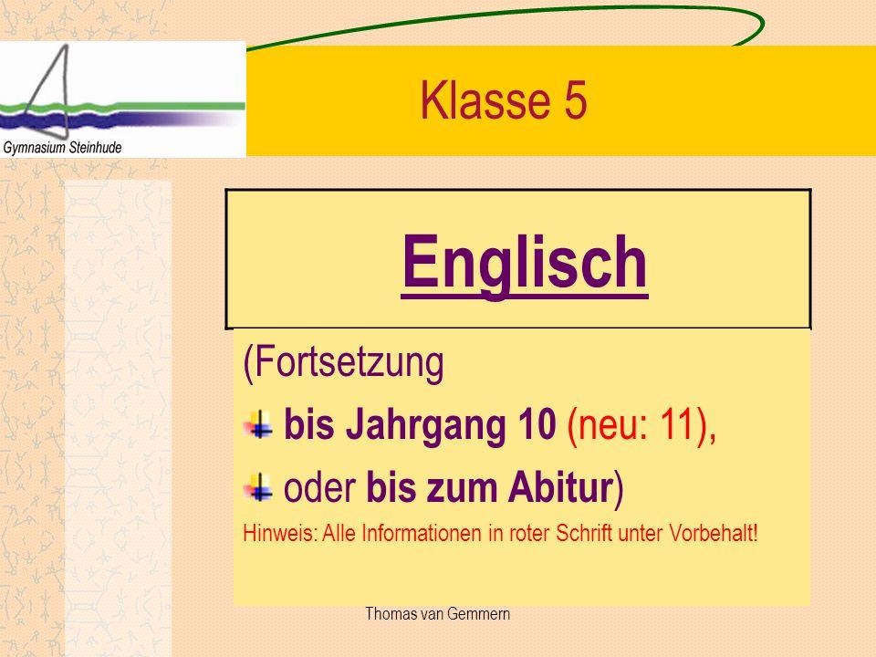 Englisch Klasse 5 (Fortsetzung bis Jahrgang 10 (neu: 11),