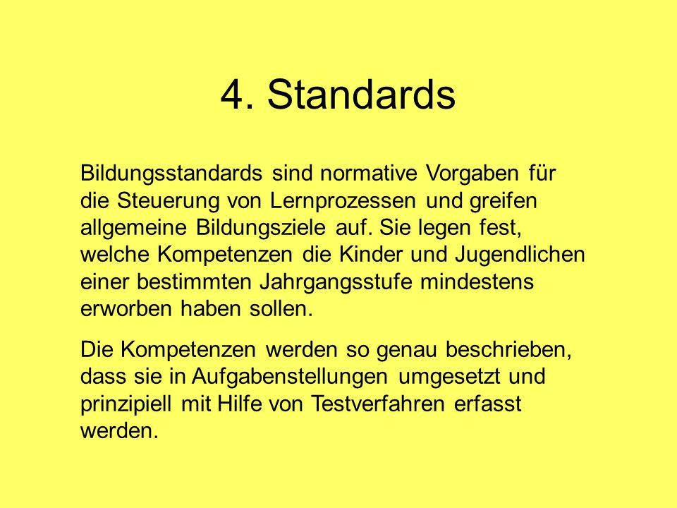 4. Standards