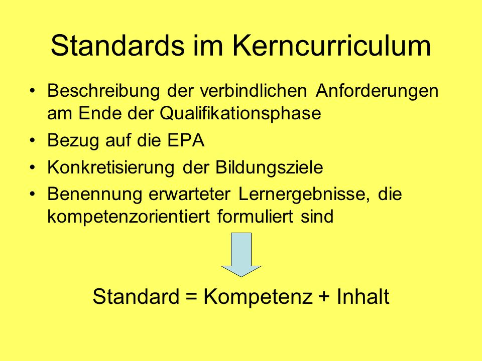 Standards im Kerncurriculum