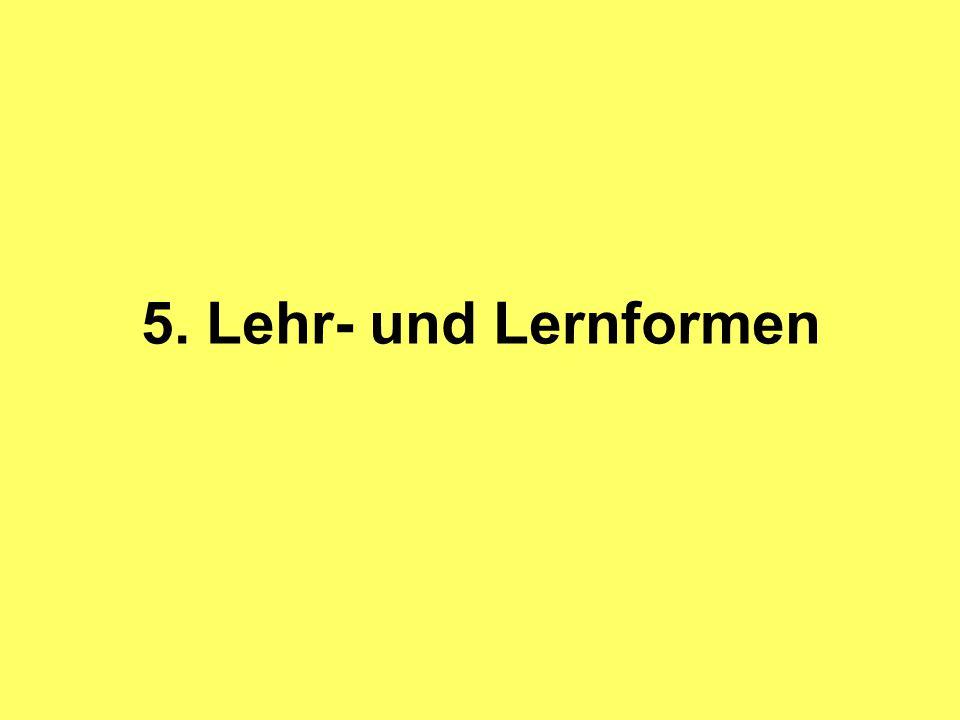 5. Lehr- und Lernformen