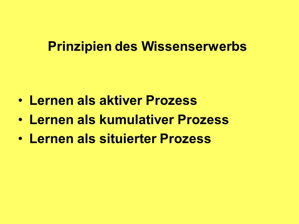 Prinzipien des Wissenserwerbs