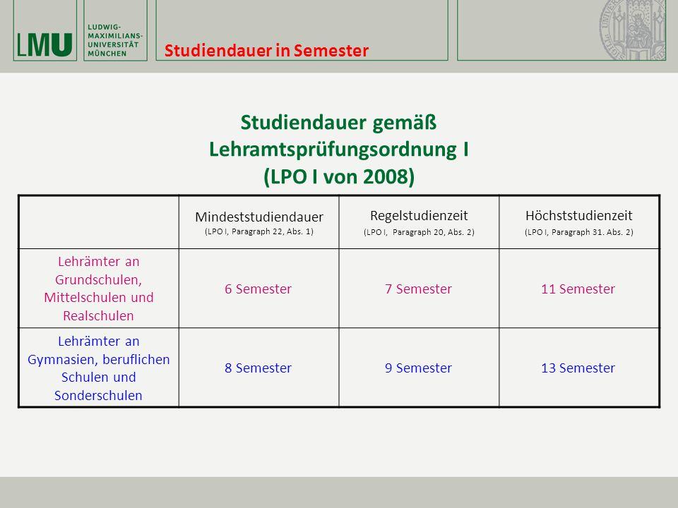Studiendauer gemäß Lehramtsprüfungsordnung I