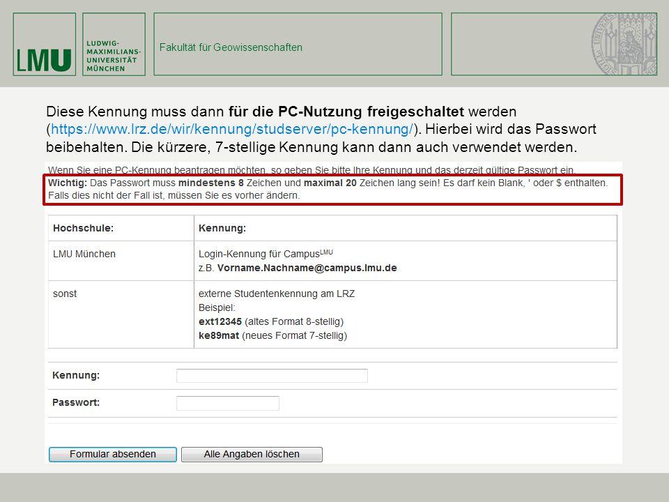 Diese Kennung muss dann für die PC-Nutzung freigeschaltet werden (https://www.lrz.de/wir/kennung/studserver/pc-kennung/).