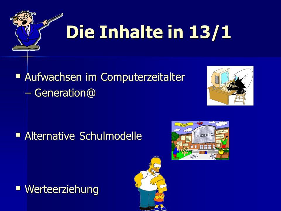 Die Inhalte in 13/1 Aufwachsen im Computerzeitalter – Generation@