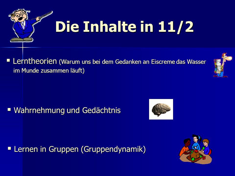 Die Inhalte in 11/2 Lerntheorien (Warum uns bei dem Gedanken an Eiscreme das Wasser. im Munde zusammen läuft)