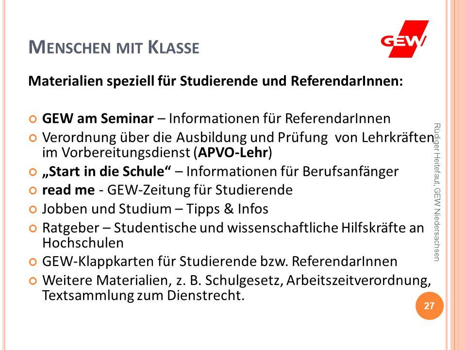 Menschen mit Klasse Materialien speziell für Studierende und ReferendarInnen: GEW am Seminar – Informationen für ReferendarInnen.