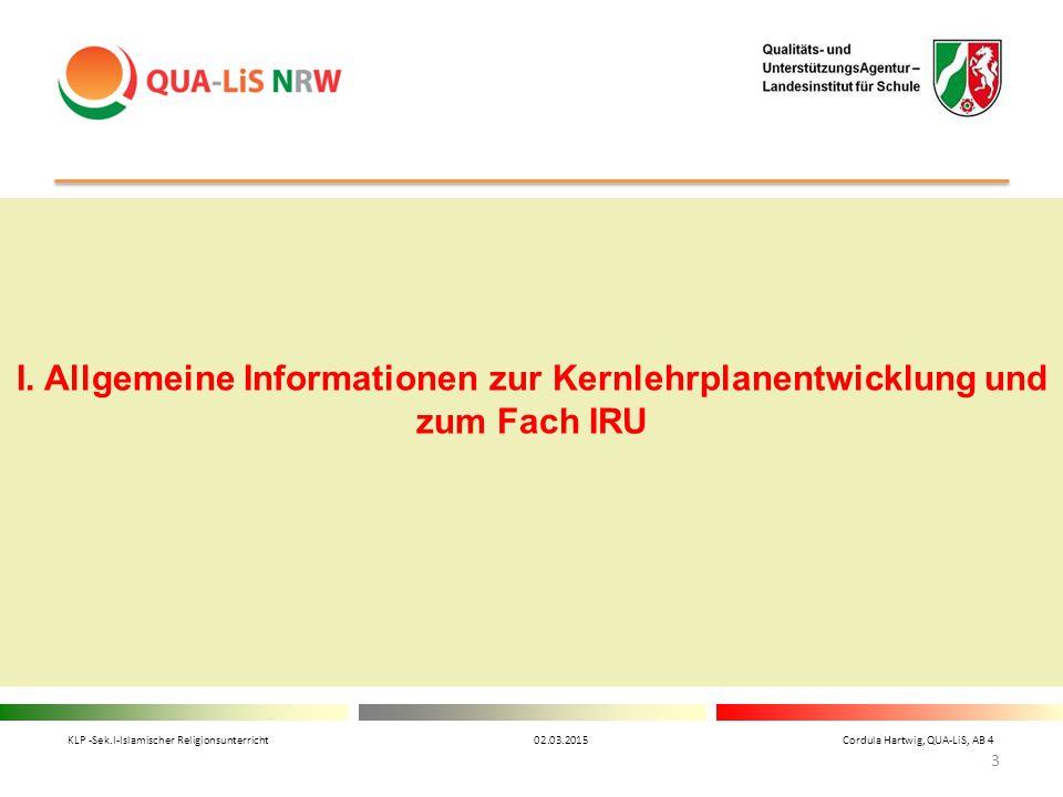 I. Allgemeine Informationen zur Kernlehrplanentwicklung und zum Fach IRU