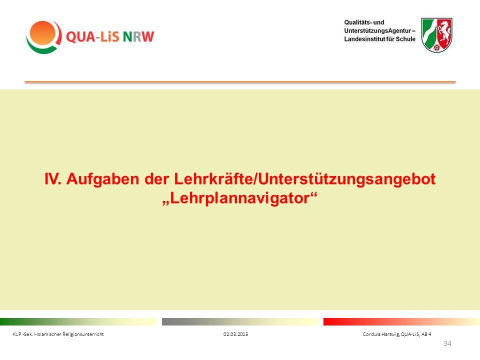 """IV. Aufgaben der Lehrkräfte/Unterstützungsangebot """"Lehrplannavigator"""