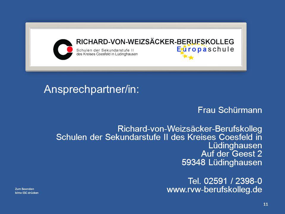Ansprechpartner/in: Frau Schürmann