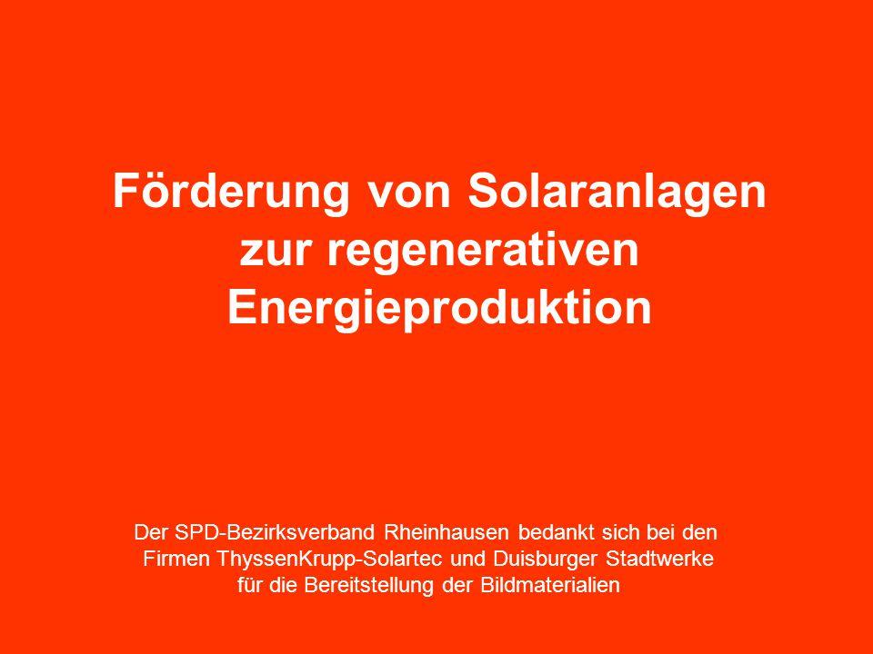 Förderung von Solaranlagen zur regenerativen Energieproduktion