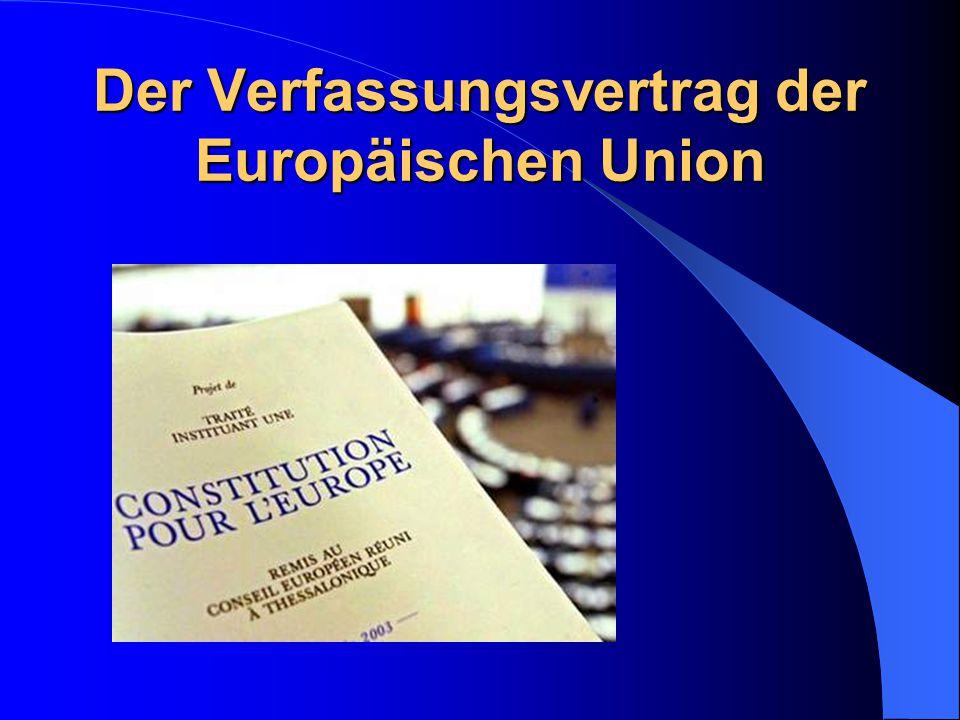 Der Verfassungsvertrag der Europäischen Union