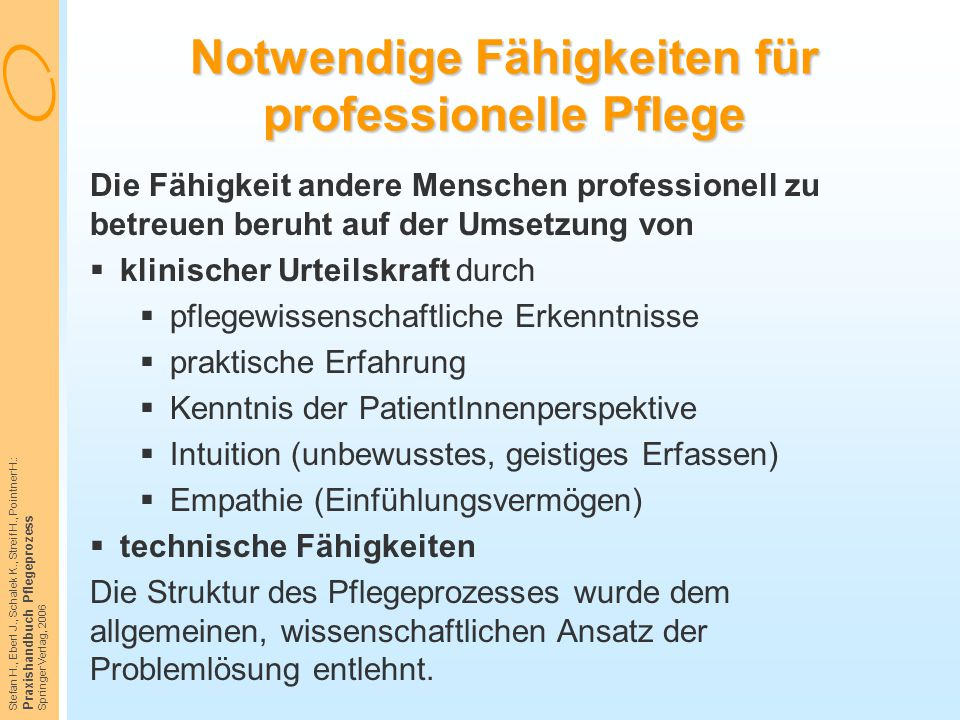 Notwendige Fähigkeiten für professionelle Pflege