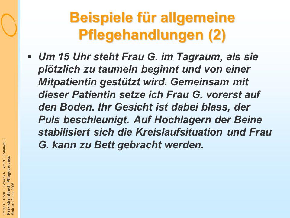 Beispiele für allgemeine Pflegehandlungen (2)