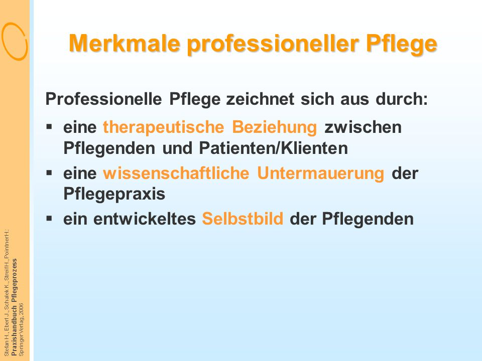 Merkmale professioneller Pflege