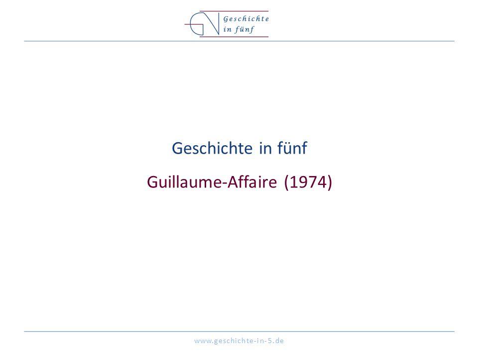 Geschichte in fünf Guillaume-Affaire (1974)