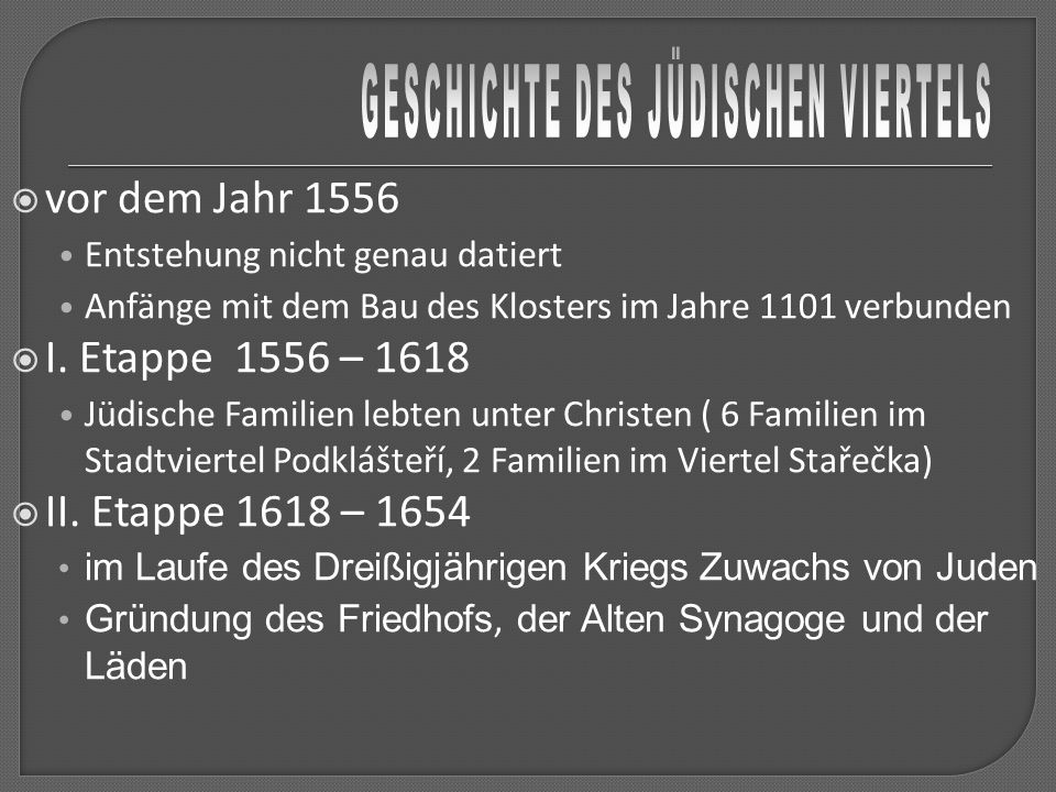 GESCHICHTE DES JÜDISCHEN VIERTELS