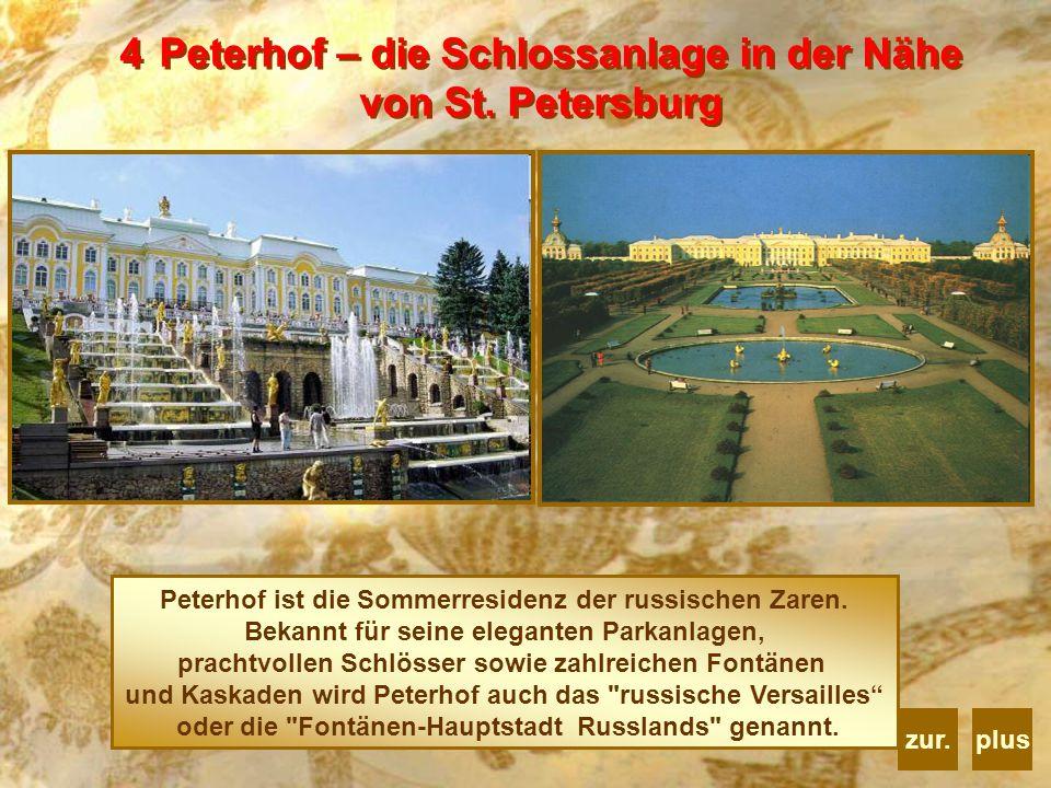 Peterhof – die Schlossanlage in der Nähe von St. Petersburg