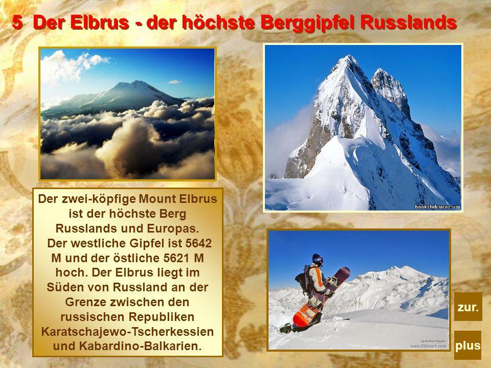 5 Der Elbrus - der höchste Berggipfel Russlands
