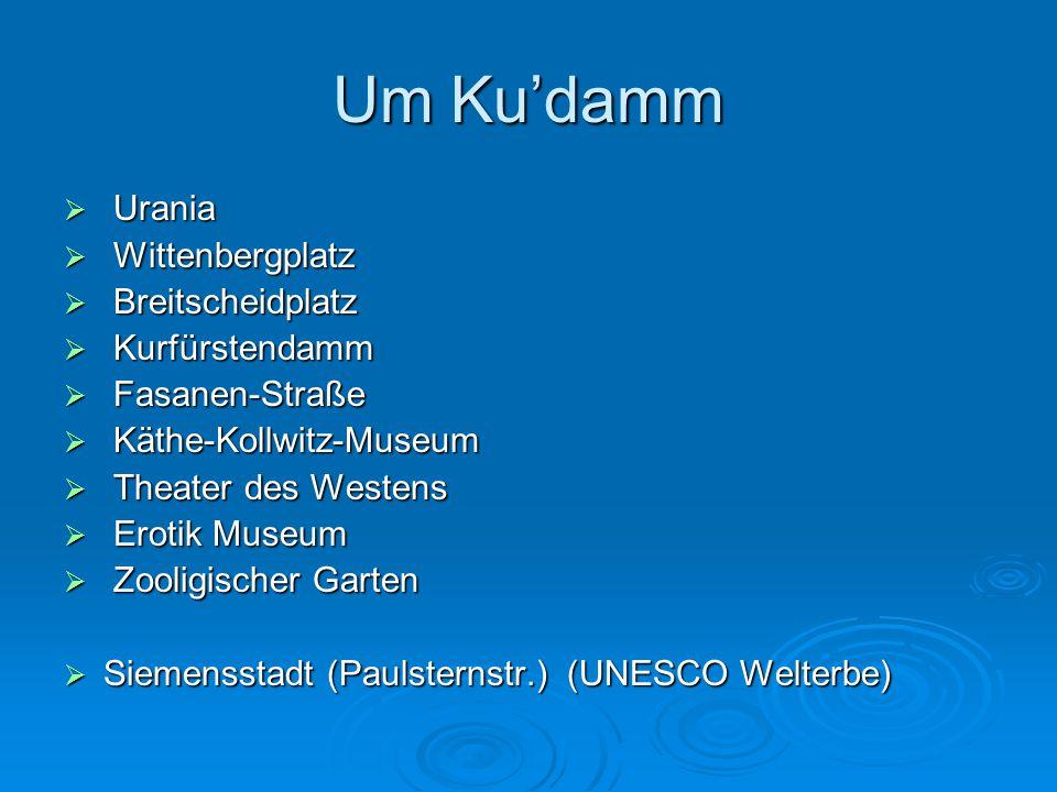 Um Ku'damm Urania Wittenbergplatz Breitscheidplatz Kurfürstendamm