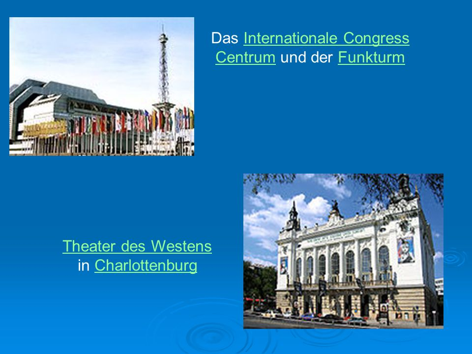 Das Internationale Congress Centrum und der Funkturm