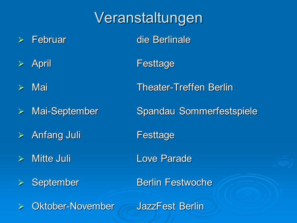 Veranstaltungen Februar die Berlinale April Festtage