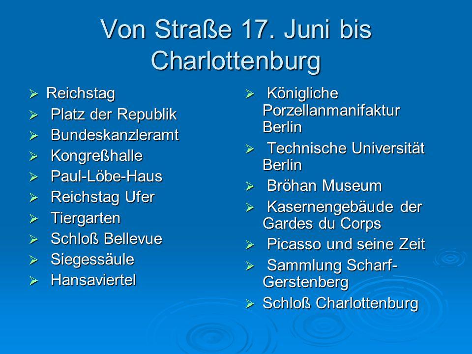 Von Straße 17. Juni bis Charlottenburg