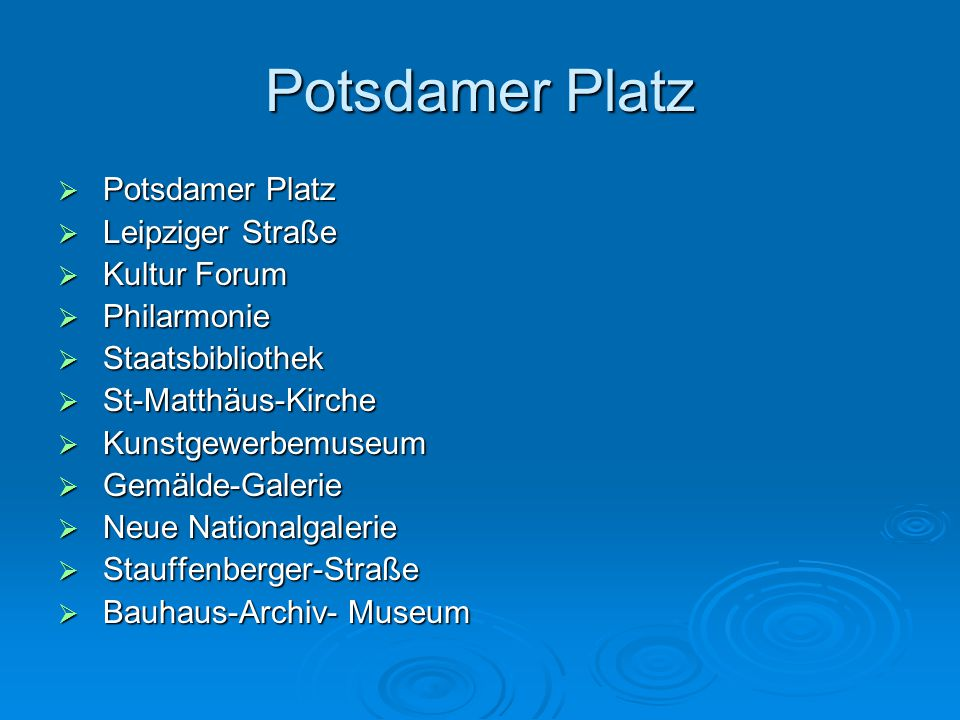 Potsdamer Platz Potsdamer Platz Leipziger Straße Kultur Forum