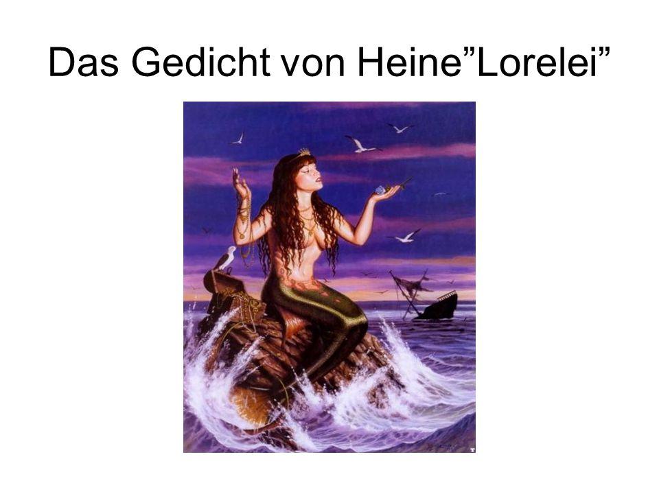 Das Gedicht von Heine Lorelei