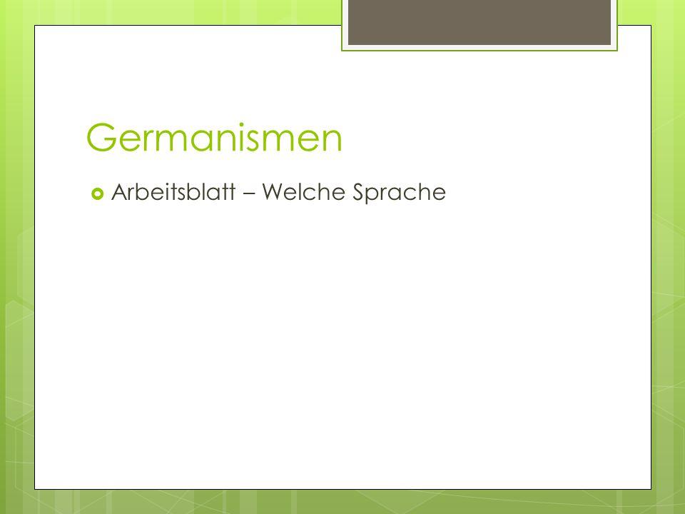 Germanismen Arbeitsblatt – Welche Sprache