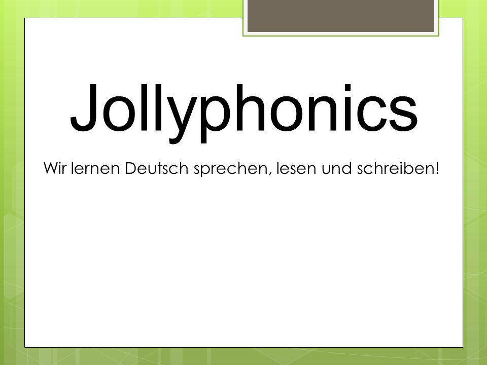 Wir lernen Deutsch sprechen, lesen und schreiben!