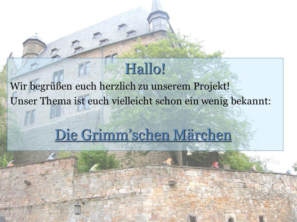Hallo! Die Grimm'schen Märchen