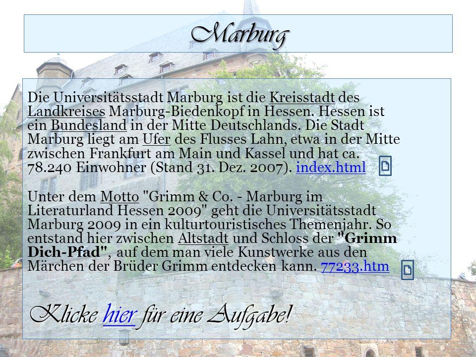 Marburg Klicke hier für eine Aufgabe!