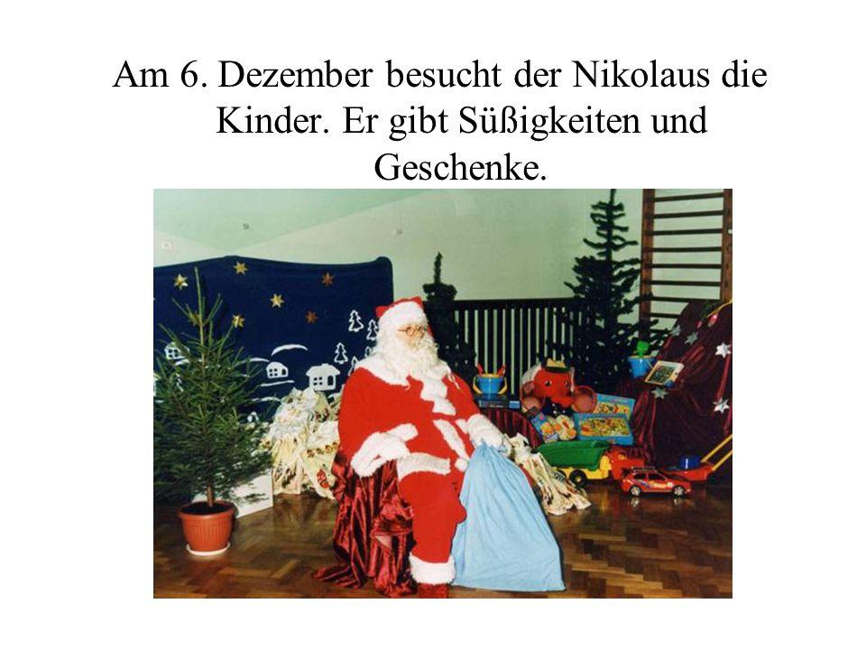 Am 6. Dezember besucht der Nikolaus die Kinder