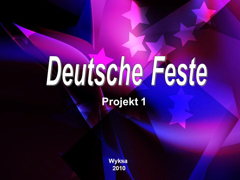 Deutsche Feste Projekt 1 Wyksa 2010
