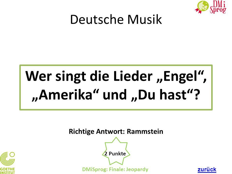 """Wer singt die Lieder """"Engel , """"Amerika und """"Du hast"""
