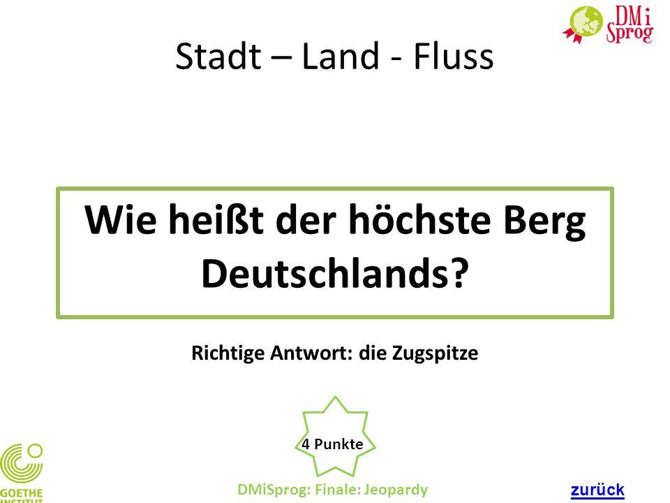 Wie heißt der höchste Berg Deutschlands