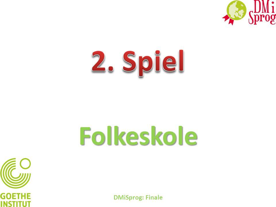 2. Spiel Folkeskole DMiSprog: Finale