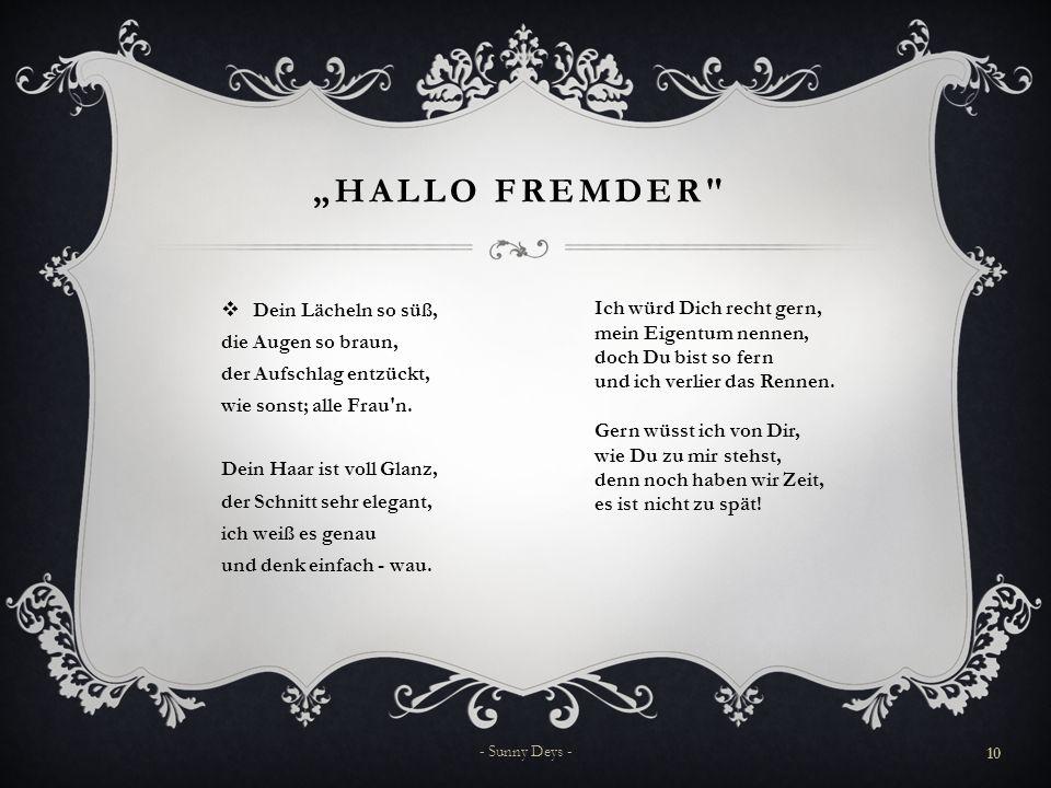 """""""Hallo Fremder"""