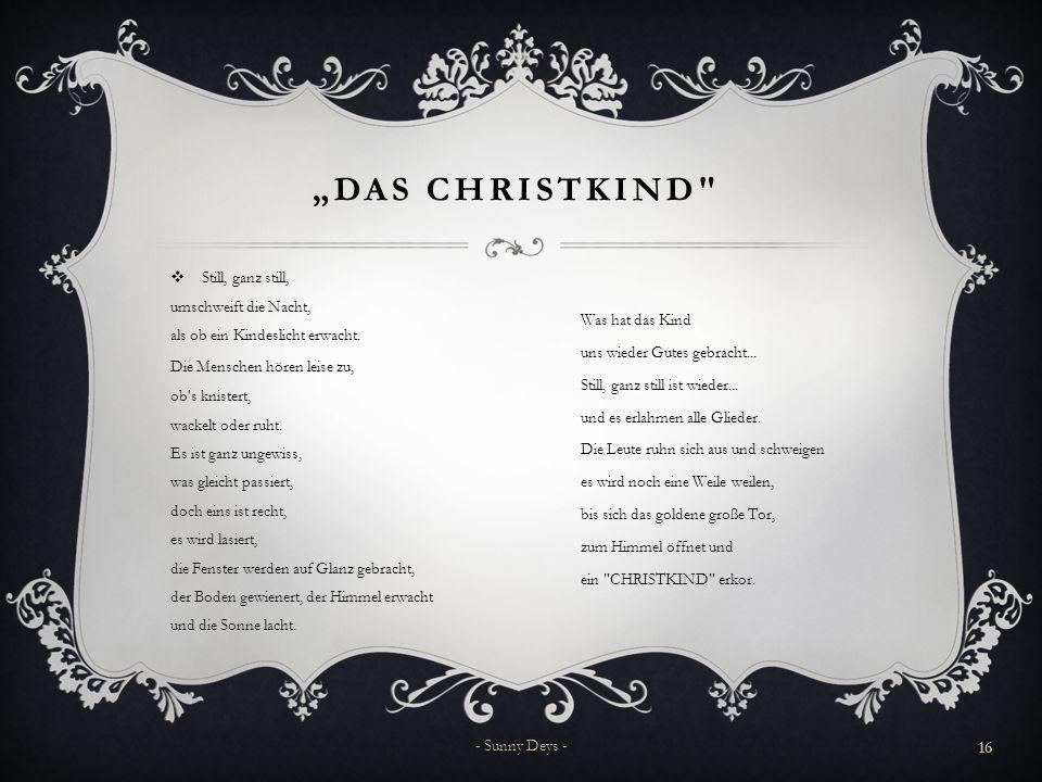 """""""Das Christkind Still, ganz still, umschweift die Nacht,"""