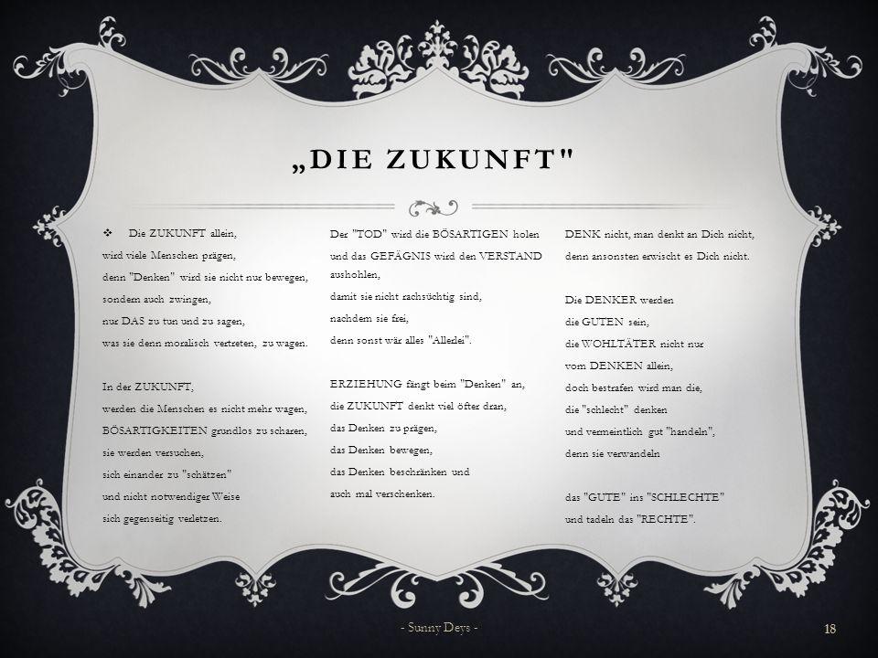 """""""Die Zukunft - Sunny Deys - Die ZUKUNFT allein,"""