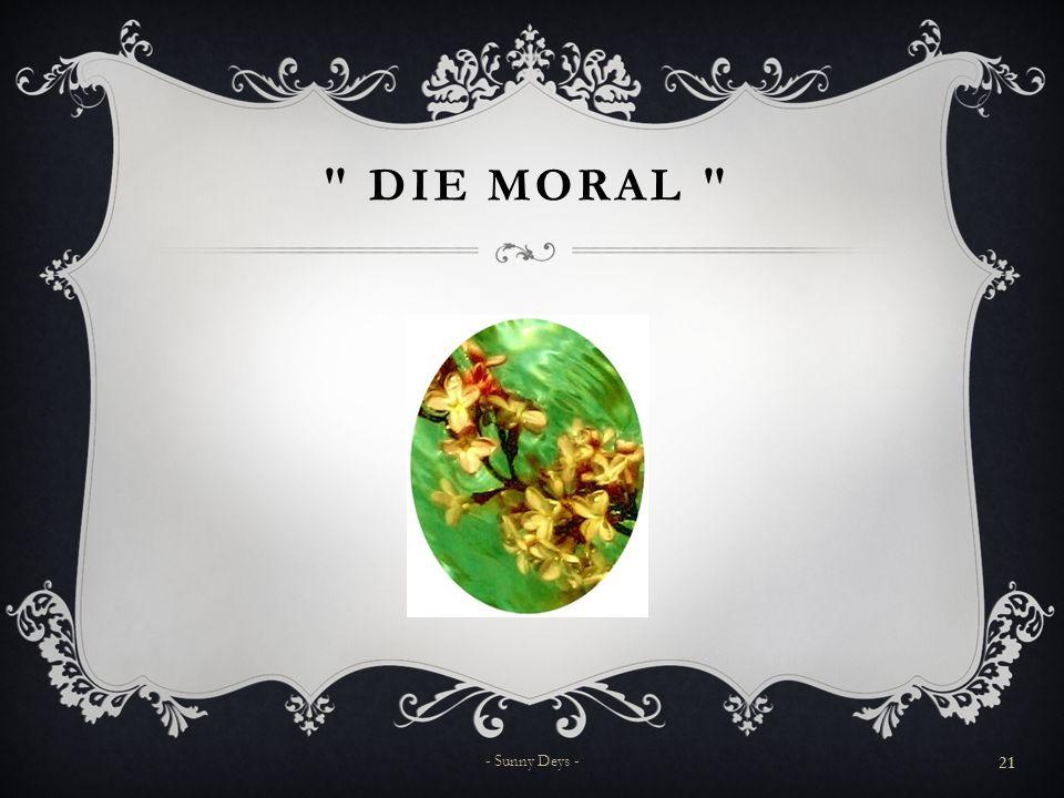 Die Moral - Sunny Deys -