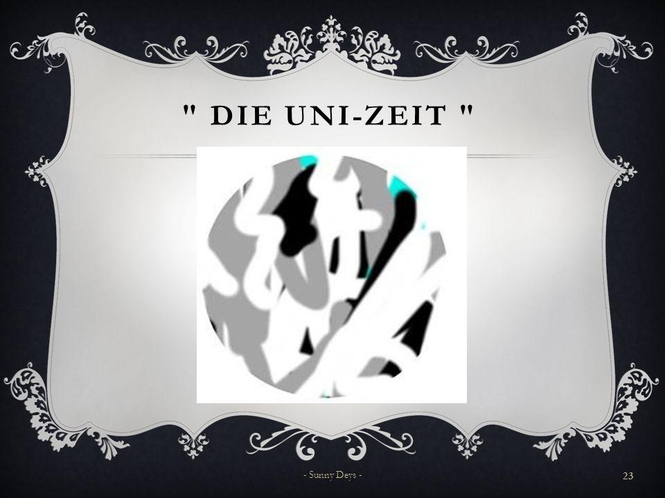Die Uni-Zeit - Sunny Deys -
