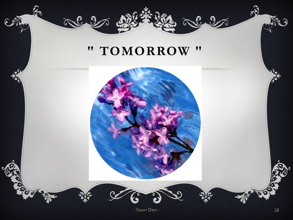 TOMORROW - Sunny Deys -