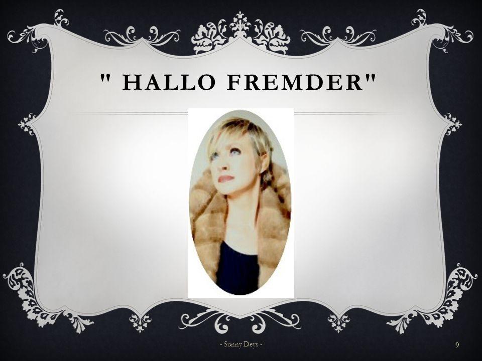 Hallo Fremder - Sunny Deys -
